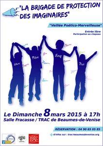 La Brigade de Protection des Imaginaires dimanche 8 mars à 17h à Beaumes de Venise