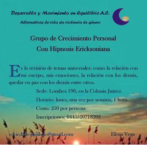 Taller de crecimiento personal con hipnosis Ericksoniana y Terapia DF y Estado de México