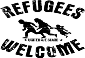 REFUGEES WELCOME - OUVREZ LES FRONTIERES !