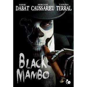 Black Mambo, Terral-Dabat-Caussarieu