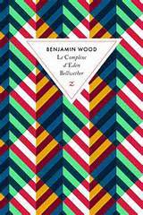 Le complexe d'Eden Bellwether de Benjamin WOOD