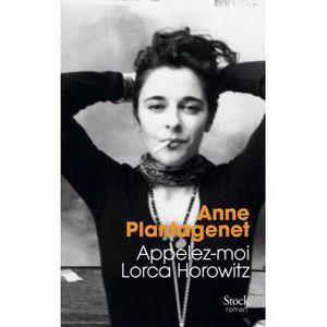 Appelez-moi Lorca Horowitz de Anne PLANTAGENET