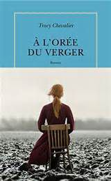 A l'orée du verger de Tracy CHEVALIER