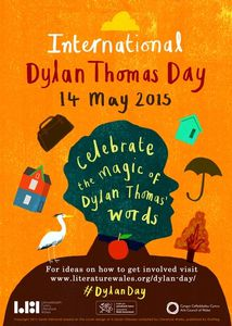 Official Poster of DYLAN THOMAS DAY