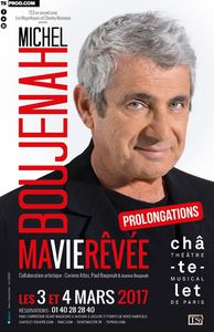 Michel Boujenah nous raconte sa vie rêvée