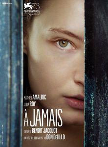 A jamais, le dernier film de Benoit Jacquot, sera présenté à Venise