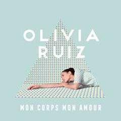 Nouveau Clip pour Olivia Ruiz