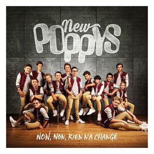 Les New Poppys : non, vraiment, rien n'a changé!