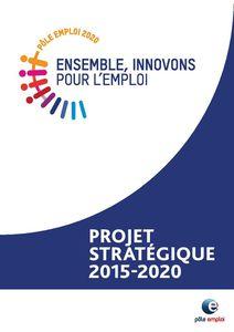 Pôle emploi : projet stratégique 2015 - 2020
