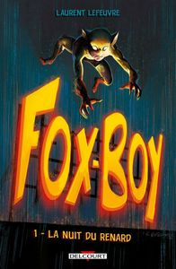 Fox-Boy 1 - La nuit du Renard