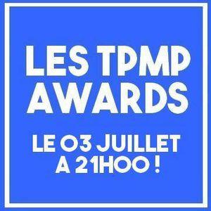 LES TPMP AWARDS 1E EDITION