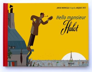 Hello monsieur Hulot