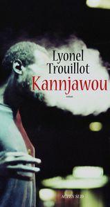 Kannjawou de Lyonel Trouillot
