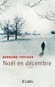 Noël en décembre de Bernard TIRTIAUX