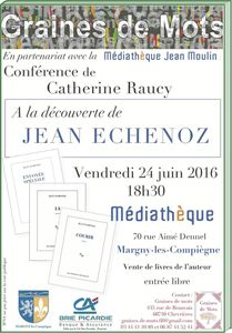 Conférence sur Jean Echenoz par Catherine Raucy à la médiathèque de Margny-lès-Compiègne