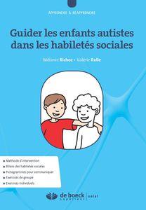 Livre - Guider les enfants autistes dans les habiletés sociales