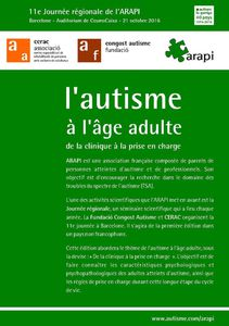 ARAPI - L''autisme à l'âge adulte de la clinique à la prise en charge - 21 oct 2016