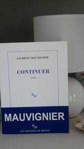 Continuer - Laurent Mauvignier - Editions de Minuit - 239 pages