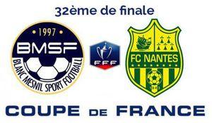 Coupe de France de football : Le Blanc-Mesnil - FC Nantes 0 - 1 à la mi-temps