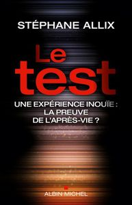 &quot&#x3B;Le Test&quot&#x3B; par Stéphane Allix