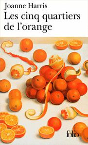 Les cinq quartiers d'orange de Joanne HARRIS