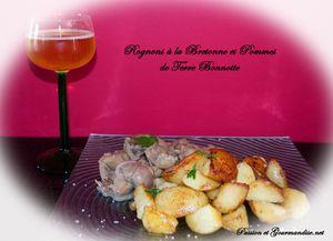 Rognons à la Bretonne et Pommes de Terre Bonnotte