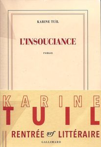 Tuil Karine, L'Insouciance