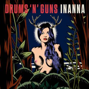 Album - Inanna by Drums 'n' Guns