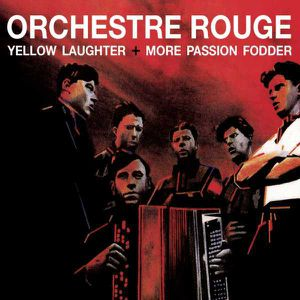 Orchestre Rouge &quot&#x3B;Yellow laughter&quot&#x3B;