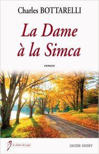 Coup de coeur : La dame à la Simca, de Charles Bottarelli...