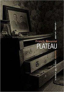Gros coup de coeur : Plateau, de Franck Bouysse...