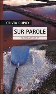 Coup de coeur : Sur parole, de Olivia Dupuy...