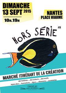 Hors Série #18 - dimanche 13 septembre 2015, Nantes, place Viarme : les exposants