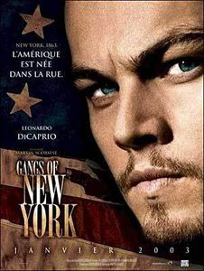 L'amérique au cinéma : Gangs of New-York de Martin Scorcese
