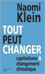 Tout peut changer, Naomi Klein