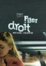 Filer droit, de Michael Coleman