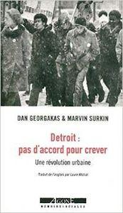 Détroit : pas d'accord pour crever, Dan Georgakas, Marvin Surkin