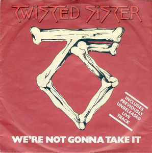 Dee Snider - We're Not Gonna Take It