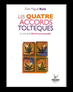 Inspirés par les 4 accords toltèques
