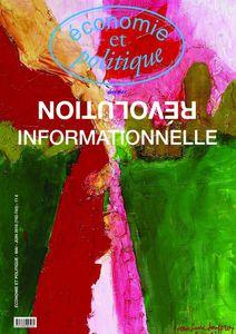 Revue ECONOMIE &amp&#x3B; POLITIQUE : La Révolution informationnelle.