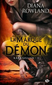 Kara Gillian T1 la marque du démon