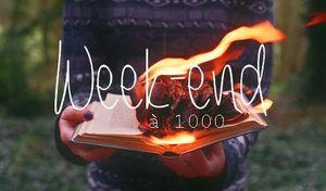 Week-end à 1000 #14 ème éditions / #8 ème pour moi