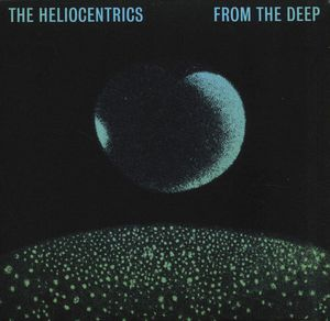 The Heliocentrics - &quot&#x3B;from the deep&quot&#x3B; (2016)