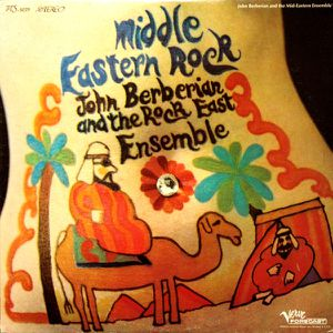 John Berberian &amp&#x3B; Rock East Ensemble - &quot&#x3B;middle eastern rock&quot&#x3B; (1969)