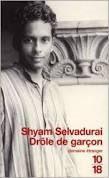 Drôle de garçon de Shyam Selvadurai