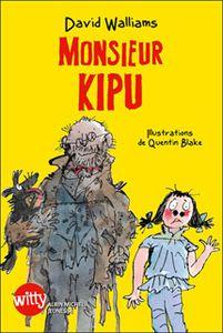Monsieur Kipu, David Walliams