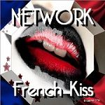 NETWORK FRENCH KISS