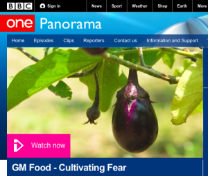 À la BBC : « GM Food – Cultivating Fear »