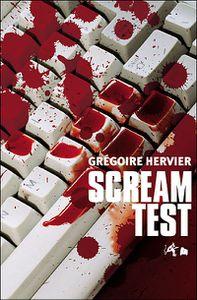 &quot&#x3B;Scream Test&quot&#x3B; de G. Hervier