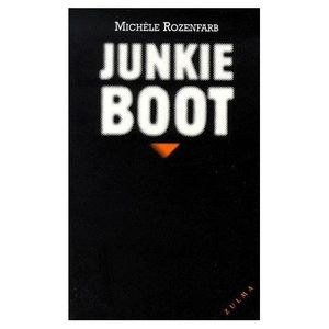 &quot&#x3B;Junkie Boot&quot&#x3B; de M. Rozenfarb